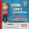 Young John D. Rockefeller in Smart Saver